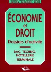 Economie et droit - dossiers d'activite bac techno terminale - Couverture - Format classique