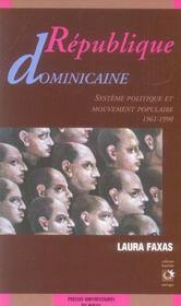 Republique domicaine systeme politique et mouvement populaire, 1961-1990 - Intérieur - Format classique