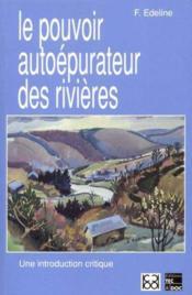 Le pouvoir autoepurateur des rivieres: une introduction critique - Couverture - Format classique