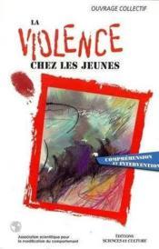 La Violence Chez Les Jeunes - Couverture - Format classique