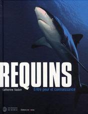 Requins ; entre peur et connaissance - Intérieur - Format classique