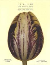 La tulipe ; une anthologie - Couverture - Format classique