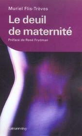 Le deuil de maternite - Intérieur - Format classique