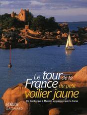 Le tour de la France du petit voilier jaune - Intérieur - Format classique