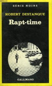 Collection : Serie Noire N° 1788 Rapt-Time - Couverture - Format classique