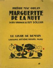 Marguerite De La Nuit. 34 Bois Originaux De Guy Dollian. Le Livre De Demain N° 150. - Couverture - Format classique