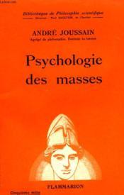 Psychologie Des Masses. Collection : Bibliotheque De Philosophie Scientifique. - Couverture - Format classique