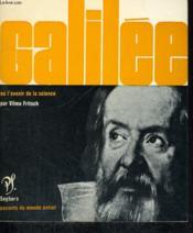 Galilée ou l'avenir de la science - Collection savants du monde entier n° 44 - Couverture - Format classique