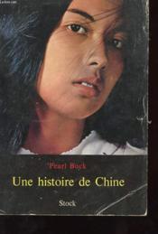 Une Histoire De Chine - Couverture - Format classique