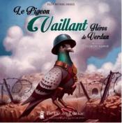 Le pigeon vaillant, héros de Verdun - Couverture - Format classique