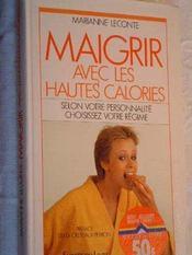 Maigrir Hautes Calories - Intérieur - Format classique