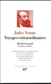 Voyages extraordinaires ; Michel Strogoff et autres romans - Couverture - Format classique