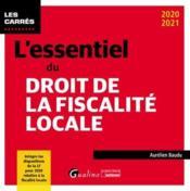 L'essentiel du droit de la fiscalité locale (édition 2020/2021) - Couverture - Format classique