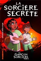 Le garçon sorcière T.2 ; la sorcière secrète - Couverture - Format classique