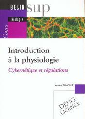 Introduction a la physiologie - cybernetique et regulations - Intérieur - Format classique
