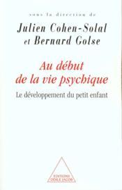 Au début de la vie psychique - Couverture - Format classique
