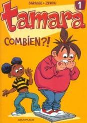 Tamara T.1 ; combien ?! - Couverture - Format classique