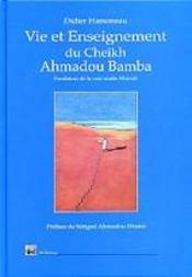 Vie Et Enseignement Du Cheikh Ahmadou Bamba - Intérieur - Format classique