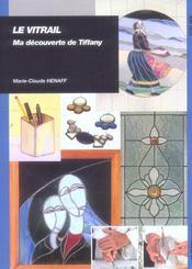 Le vitrail ; ma découverte de Tiffany - Intérieur - Format classique