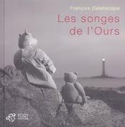 Les Songes De L'Ours - Intérieur - Format classique
