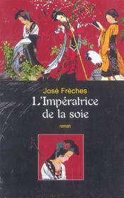 L'Imperatrice De La Soie - 4ème de couverture - Format classique