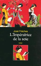 L'Imperatrice De La Soie - Couverture - Format classique