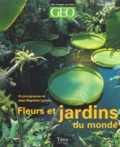 Fleurs Et Jardins Du Monde - Couverture - Format classique
