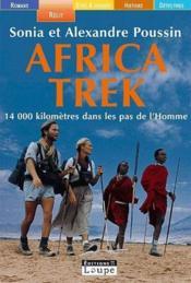 Africa trek ; 14 000 kilomètres dans les pas de l'homme - Couverture - Format classique
