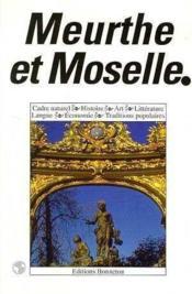 Encyclopedies Regionales ; Meurthe Et Moselle - Couverture - Format classique