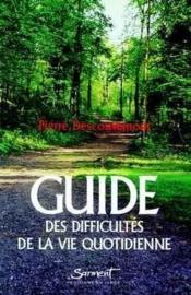 Guide des difficultes de vie quotidienne - Couverture - Format classique