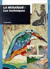 Mosaique - Les Techniques (La) - Couverture - Format classique
