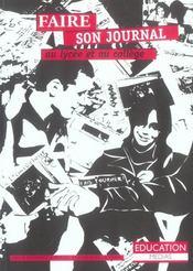 Faire Son Journal Au Lycee Et Au College (3ed) (3e édition) - Intérieur - Format classique