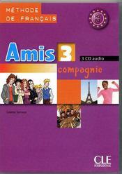 AMIS ET COMPAGNIE ; A2/B1 ; 3 cd audio - Couverture - Format classique