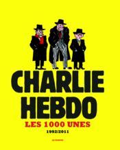 telecharger Les 1000 unes – 1992/2011 livre PDF/ePUB en ligne gratuit