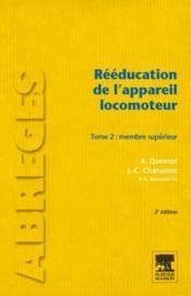 Rééducation de l'appareil locomoteur t.2 (2e édition) - Couverture - Format classique
