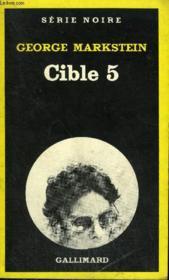 Collection : Serie Noire N° 1789 Cible 5 - Couverture - Format classique