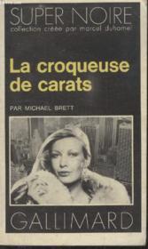 Collection Super Noire N° 97. La Croqueuse De Carats. - Couverture - Format classique