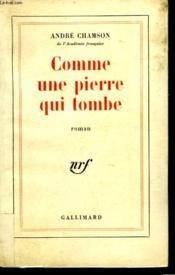 Comme Une Pierre Qui Tombe. - Couverture - Format classique