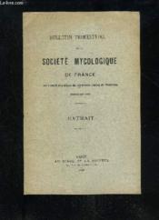 Bulletin Trimestriel De La Societe Mycologique De France - Couverture - Format classique