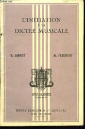 L'Initiation A La Dictee Musicale - Couverture - Format classique