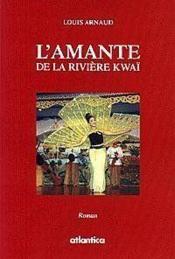 L'amante de la riviere kwai - Couverture - Format classique
