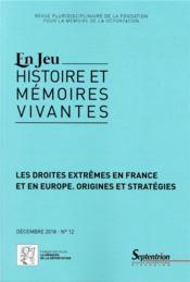 Les droites extrêmes en France en Europe et dans le monde aujourd'hui ; entre banalisation et normal - Couverture - Format classique