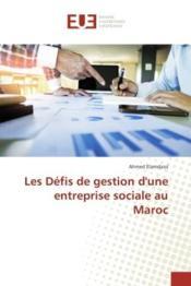 Les defis de gestion d'une entreprise sociale au maroc - Couverture - Format classique