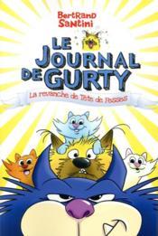 Le journal de Gurty T.9 ; la revanche de tête de fesses - Couverture - Format classique