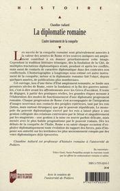 La diplomatie romaine. l'autre instrument de la conquête ; de la fondation à la fin des guerres samnites - 4ème de couverture - Format classique