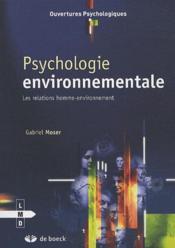 Psychologie environnementale ; les relations homme-environnement - Couverture - Format classique