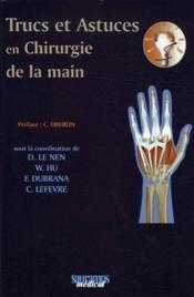 Trucs et astuces en chirurgie de la main - Couverture - Format classique