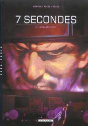 7 secondes t.3 ; lambaratidinis - Intérieur - Format classique