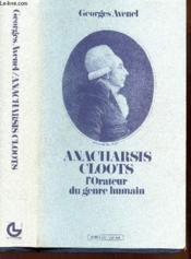 Anacharsis Cloots ; l'orateur du genre humain - Couverture - Format classique