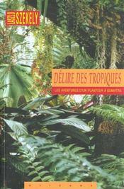 Délire des tropiques - Intérieur - Format classique